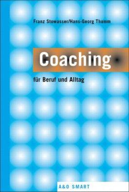 Coaching für Beruf und Alltag