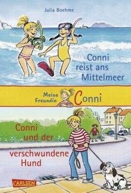 Conni Doppelbände, Band 3: Conni reist ans Mittelmeer / Conni und der verschwundene Hund
