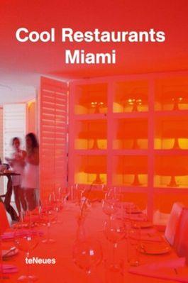 Cool Restaurants Miami