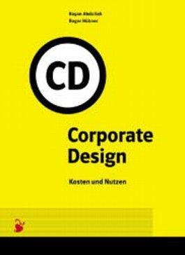 Corporate Design.Kosten und Nutzen