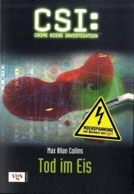 CSI, Crime Scene Investigation, Tod im Eis