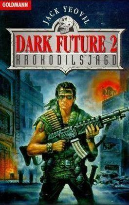 Dark Future. Tl.2