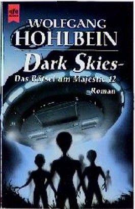 Dark Skies. Das Rätsel um Majestic 12