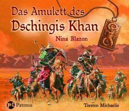 Das Amulett des Dschingis Khan