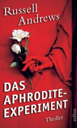 Das Aphrodite-Experiment