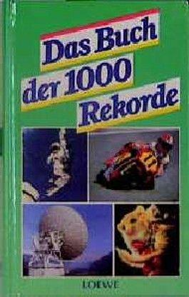 Das Buch der 1000 Rekorde