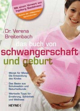 Das Buch von Schwangerschaft und Geburt