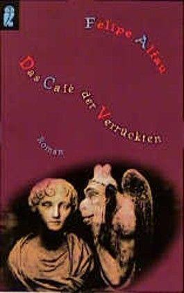 Das Cafe der Verrückten