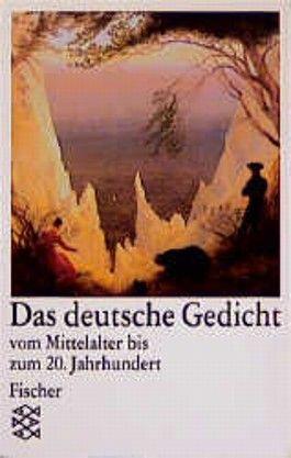Das deutsche Gedicht vom Mittelalter bis zum 20. Jahrhundert