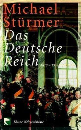 Das Deutsche Reich 1870-1914