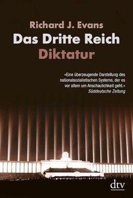 Das Dritte Reich. Diktatur