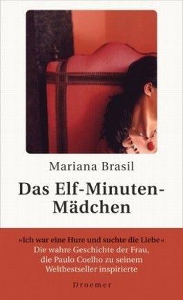 Das Elf-Minuten-Mädchen