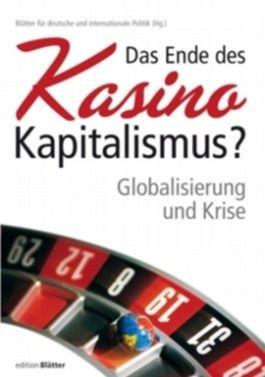 Das Ende des Kasino-Kapitalismus?