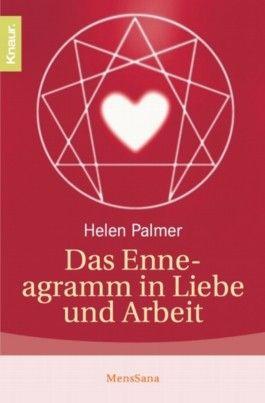 Das Enneagramm in Liebe und Arbeit