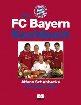 Das FC Bayern Kochbuch