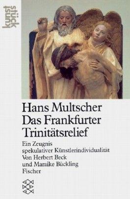 Das Frankfurter Trinitätsrelief