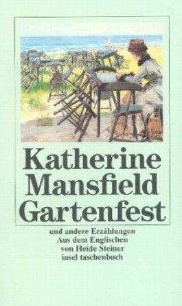 Das Gartenfest und andere Erzählungen