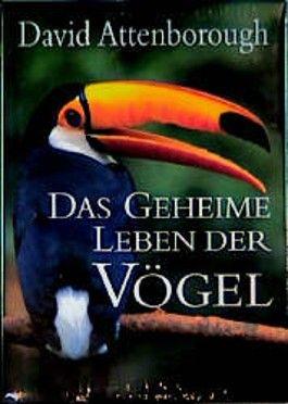 Das geheime Leben der Vögel