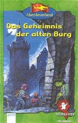 Das Geheimnis der alten Burg
