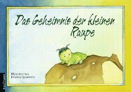 Das Geheimnis der kleinen Raupe