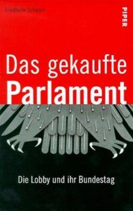 Das gekaufte Parlament