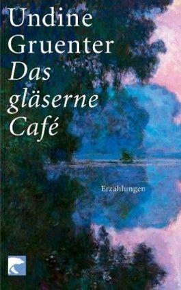 Das gläserne Café