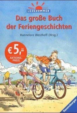 Das große Buch der Feriengeschichten