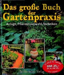 Das grosse Buch der Gartenpraxis