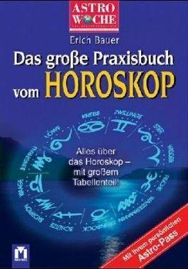 Das große Buch vom Horoskop