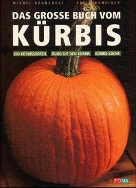 Das große Buch vom Kürbis