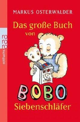 Das große Buch von Bobo Siebenschläfer