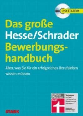 Das große Hesse/Schrader Bewerbungshandbuch, m. CD-ROM