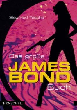 Das große James Bond-Buch