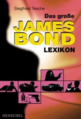 Das grosse James-Bond-Lexikon