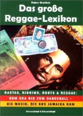 Das grosse Reggae-Lexikon