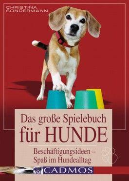 Das große Spielebuch für Hunde