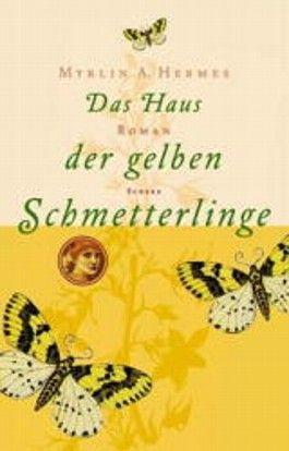 Das Haus der gelben Schmetterlinge