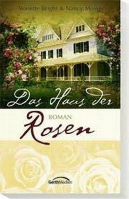 Das Haus der Rosen