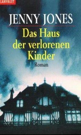 Das Haus der verlorenen Kinder