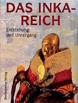 Das Inka- Reich