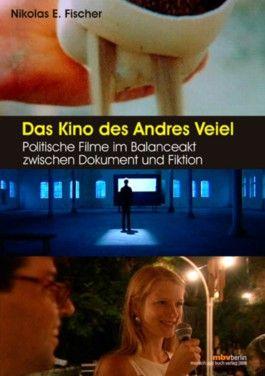 Das Kino des Andres Veiel