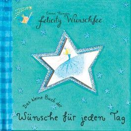 Das kleine Buch der Wünsche für jeden Tag