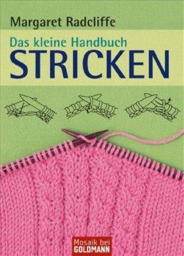 Das kleine Handbuch - Stricken