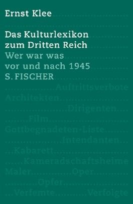 Das Kulturlexikon zum Dritten Reich