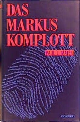Das Markus- Komplott
