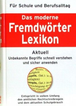 Das moderne Fremdwörterlexikon