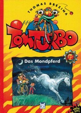 Tom Turbo - Das Mondpferd