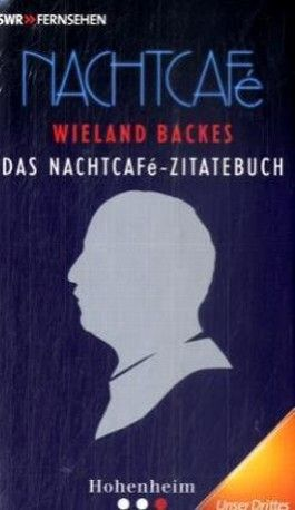 Das Nachtcafé-Zitatebuch