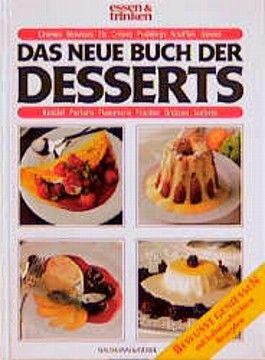 Das neue Buch der Desserts