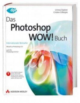 Das Photoshop WOW! Buch, m. DVD-ROM